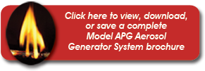 Click here to view, download, or save a complete  Model APG Aerosol Suppression System brochure